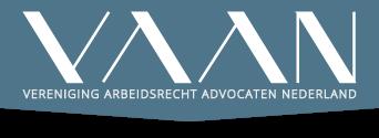 Specialisatievereniging VAAN (Vereniging Arbeidsrecht Advocaten Nederland